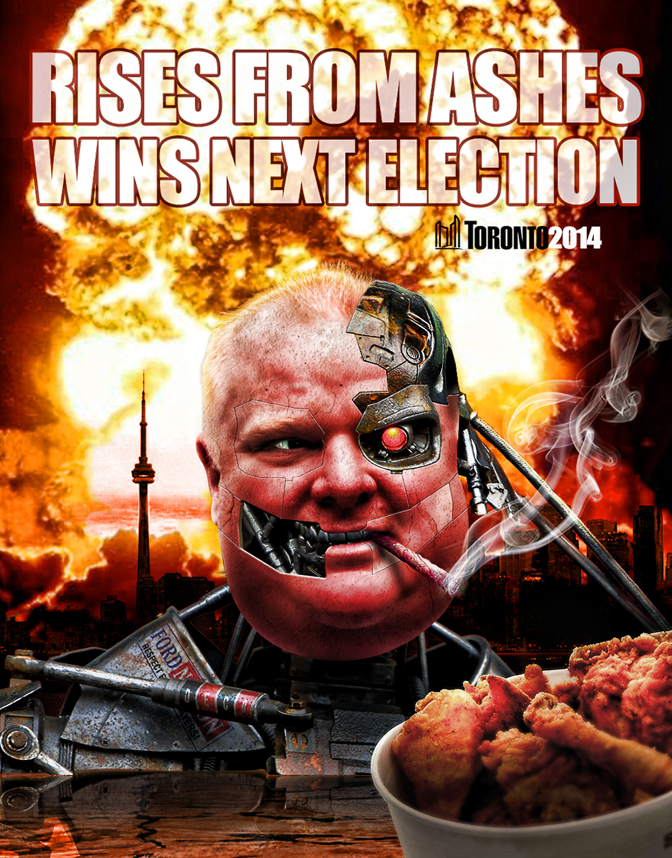 Rob Ford for Mayor!